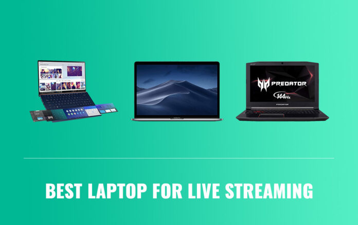 Best Laptops for Live Streaming