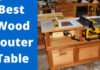 Best-Wood-Router-Table