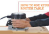 how-to-use-Ryobi-Router-Table