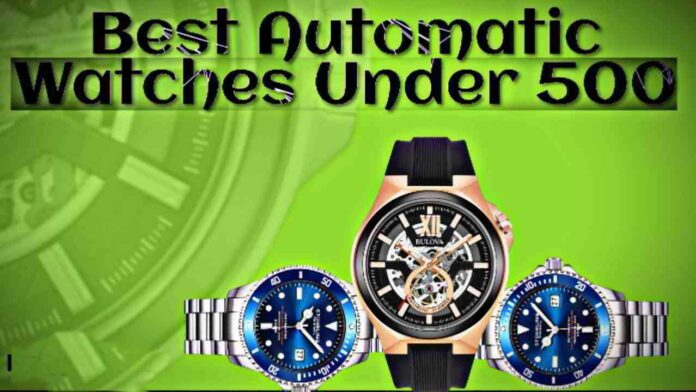 Best-Automatic-Watches-under-500